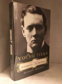 Young Titan; The Making of Winston Churchill