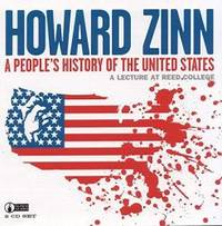 A People's History of the United States: A Lecture at Reed College by Howard Zinn - 2001-06-07 - from Books Express (SKU: 1873176953)