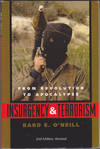 Insurgency and Terrorism: From Revolution to Apocalypse