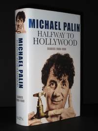 Halfway to Hollywood. Diaries 1980-1988 (Volume Two): The Film Years [SIGNED]