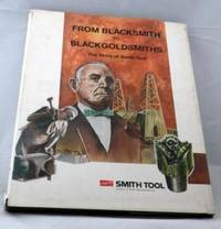 From Blacksmith to Blackgoldsmiths by  Carolyn Schlee - Signed First Edition - 1977 - from E Ridge fine Books and Biblio.com