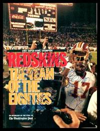 1987 SUPER BOWL CHAMPION REDSKINS - The Team of the Eighties