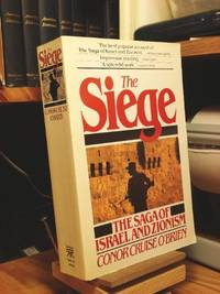 The Siege History of Zionism: The Saga of Israel and Zionism