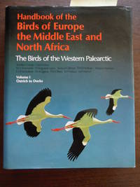 Handbook of the Birds of Europe, the Middle East, and North Africa: The Birds of the Western...