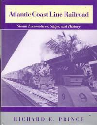 image of Atlantic Coast Line Railroad: Steam Locomotives , Ships, and History