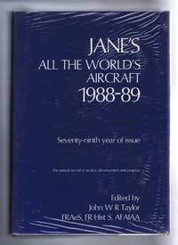 Jane's All the World's Aircraft 1988-89. Seventy-ninth year of issue