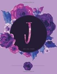 J - Journal (Diary, Notebook): Purple Floral Monogram Gifts For Women And Girls, 8.5 x 11 Large...