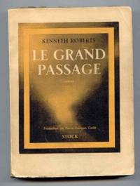 Le Grand Passage [The Northwest Passage]. Translated  from English By Pierre-Fancois Caille