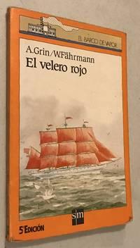 EL VELERO ROJO by A.GRIN W.FAHRMANN