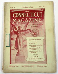 The Connecticut Magazine: An Illustrated Monthly.  Vol. V, No. 10 - October, 1899