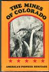 The Mines Of Colorado