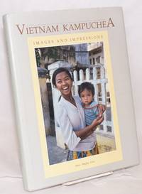 image of Vietnam Kampuchea: Images and Impressions