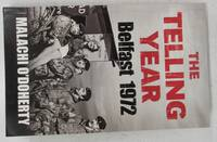 image of The Telling Year: Belfast 1972