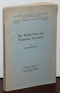 THE BRITISH PRESS AND WILSONIAN NEUTRALITY