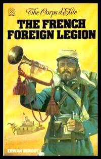 image of THE FRENCH FOREIGN LEGION - The Corps d'Elite