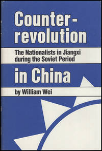 Counterrevolution in China: The Nationalists in Jiangxi during the Soviet Period (Michigan Studies on China)