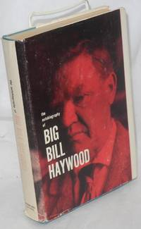 image of Bill Haywood's book; the autobiography of William D. Haywood