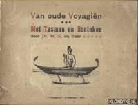 Van oude Voyagien 3: Met Tasman en Bontekoe