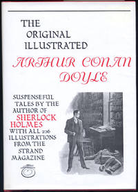 The Original Illustrated Arthur Conan Doyle by  Arthur Conan DOYLE - First Edition - 1980 - from Between the Covers- Rare Books, Inc. ABAA and Biblio.com