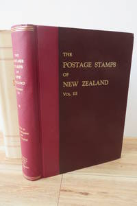 The Postage Stamps of New Zealand Vol. III