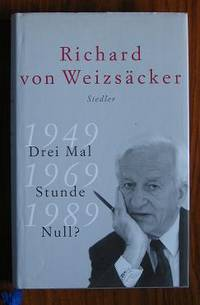 image of Drei Mal Stunde Null?: 1949 - 1969 - 1989