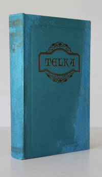 TELKA. An Idyl of Medieval England.