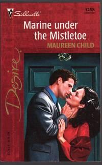 Marine Under the Mistletoe (Silhouette Desire, 1258)