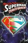 image of Superman: Transformed!