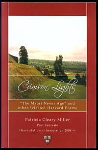 "Crimson Lights: ""The Maori Never Age"" and Other Selected Harvard Poems"