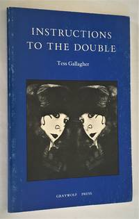 Instructions to the Double: Poems