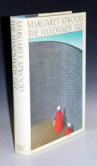The Handmaid's Tale (signed) by  Margaret Atwood - First Edition - 1986 - from Alcuin Books, ABAA-ILAB (SKU: 022409)