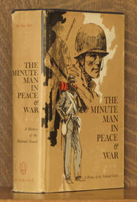 THE MINUTE MAN IN PEACE AND WAR