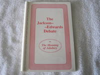 The Jackson-Edwards Debate on The Meaning of Adultery