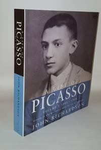 A LIFE OF PICASSO Volume I  1881 - 1906