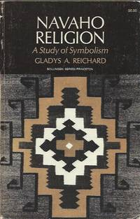 Navaho Religion _ A Study of Symbolism _ One Volume Edition