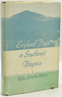 [VIRGINIA] [SIGNED] BOYHOOD DAYS IN SOUTHWEST VIRGINIA