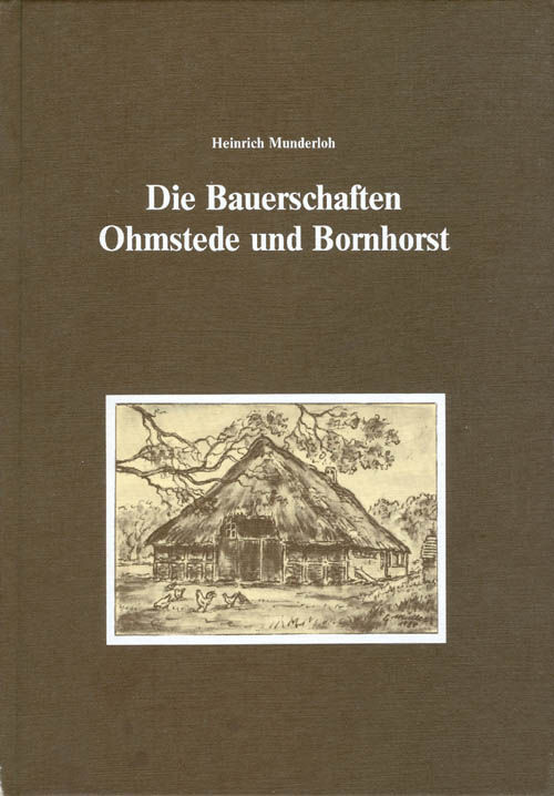die bauerschaften ohmstede und bornhorst by heinrich munderloh hardcover 1984 from the. Black Bedroom Furniture Sets. Home Design Ideas