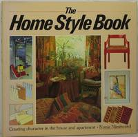 The Home Style Book: Creating Character in the House and Apartment