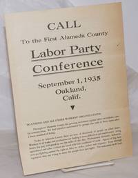 image of Call to the first Alameda County Labor Party Conference, September 1, 1935, Oakland, Calif