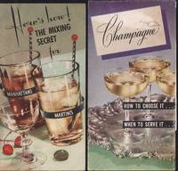 Champagne: How to choose it...when to serve it (and) Here's How: The Mixing Secret for Manhattans and Martinis.