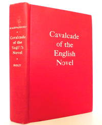 Cavalcade of the English Novel: From Elizabeth to George VI