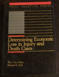 Determining Economic Loss in Injury and Death Cases
