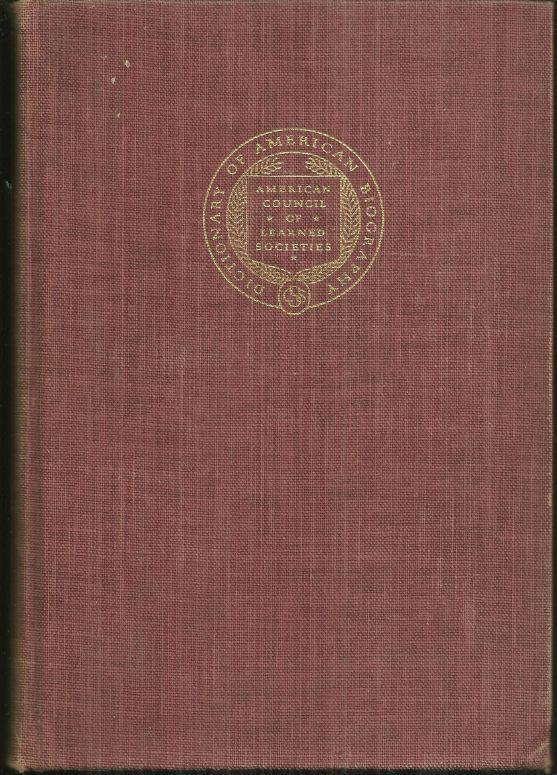 DICTIONARY OF AMERICAN BIOGRAPHY Larned to Millington Volume VI, Malone, Dumas editor