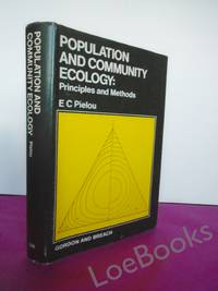 POPULATION AND COMMUNITY ECOLOGY Principles and Methods