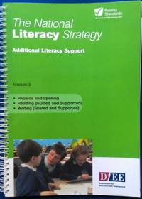 THE NATIONAL LITERACY STRATEGY ADDITIONAL LITERACY SUPPORT MODULE 3