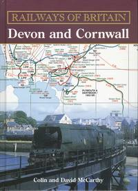 Devon and Cornwall (Railways of Britain): 1