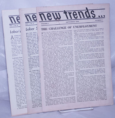 New York: New Trends Associates, 1945. Three issues of this anarcho-syndicalist journal, 16 pages pe...