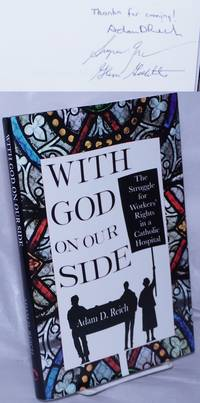 image of With God on our side, the struggle for workers' rights in a Catholic hospital