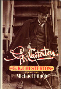 G. K. CHESTERTON ~ A Biography