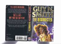 The Resurrected ---a Marriage Made in Hell ! -by Guy N Smith